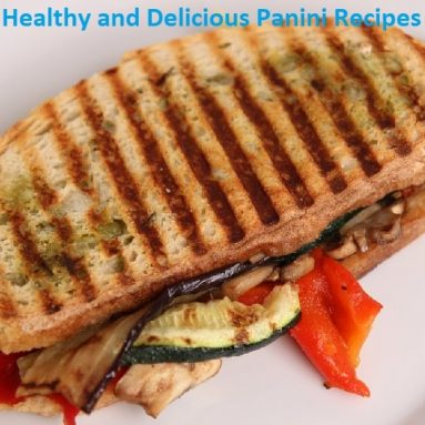 Healthy Panini Sandwich Recipes